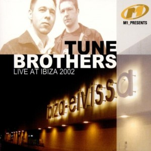 Die erste Tune Brothers Ibiza CD