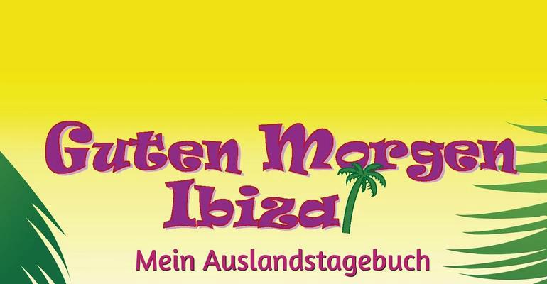 """Das Buchcover von """"Guten Morgen Ibiza"""""""